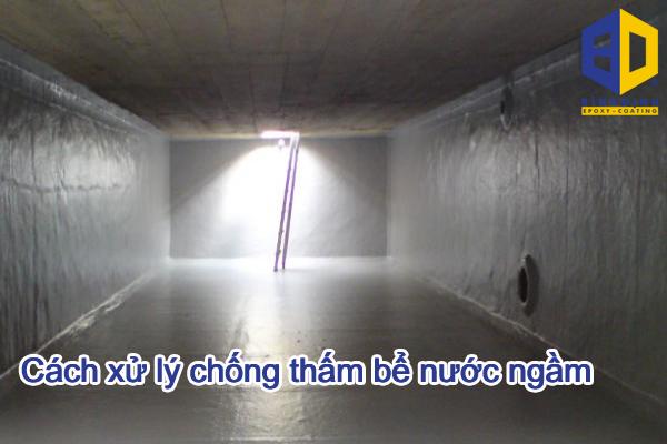 Cách xử lý chống thấm bể nước ngầm ? Quy trình chống thấm bể nước
