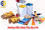 Hướng dẫn cách pha sơn pu